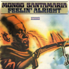 Mongo Santamaria / I Can't Get Next To You