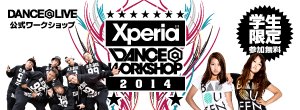 Xperia™ DANCE@WORKSHOP