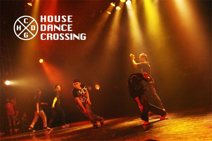 HOUSE DANCE CROSSING
