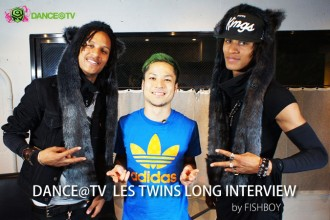Les Twins ロングインタビュー by FISHBOY