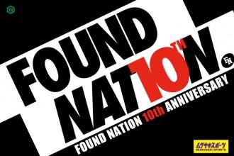 FOUND NATION CREW 10TH ANNIVERSARY
