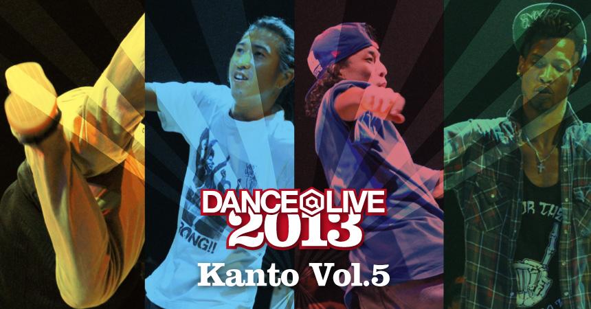 DANCE@LIVE JAPAN 2013 Kanto vol.05