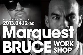 ダンサー DANCE@LIVE SPECIAL WORKSHOP Marquest & BRUCE