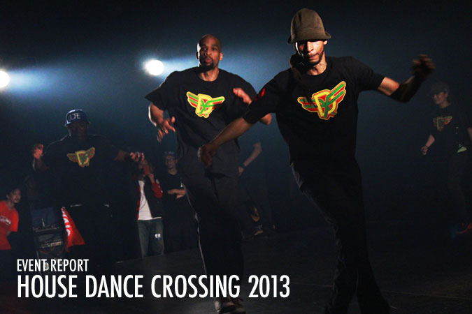 HOUSE DANCE CROSSING 2013