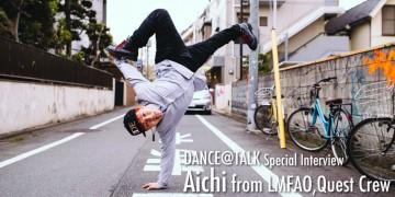 LMFAOのツアーダンサーとして日本人が活躍!ヘッドスピン世界記録保持者Aichiが語る