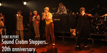 ダンサー Sound Cream Steppers 20th anniversary review