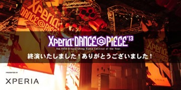 年末のダンスの祭典Xperia™ DANCE@PIECE 2013が終了!