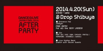 DANCE@LIVE JAPAN FINAL AFTER PARTY