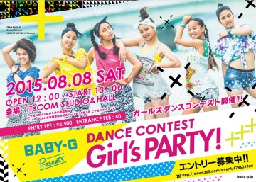 BABY-G Presents DANCE CONTEST「Girl's PARTY! 」