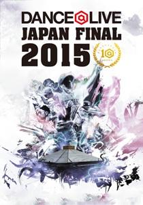 DANCE@LIVE 2015 JAPAN FINAL