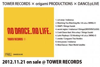 """ダンサー origami PRODUCTIONS × DANCE@LIVE Present """"No Dance, No Life."""""""