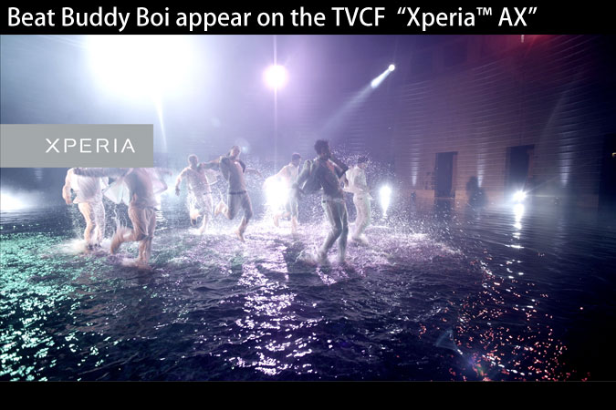 "Beat Buddy Boi appear on the TVCF ""Xperia™ AX"""