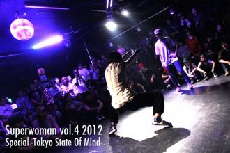 ダンサー Superwoman vol.4 2012 Special -Tokyo State Of Mind-
