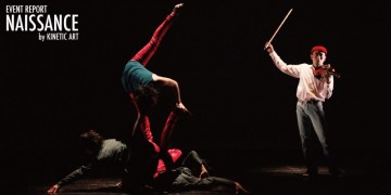 ダンサー KINETIC ARTによる初主催公演 NAISSANCE
