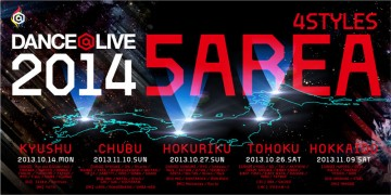 ダンサー DANCE@LIVE 2014 4STYLES 5AREA