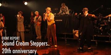 ダンサー Sound Cream Steppers 20th anniversary review
