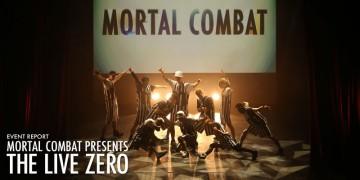 ダンサー MORTAL COMBAT THE LIVE ZERO Review