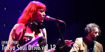 ダンサー Tokyo Soul Drive vol.12  Review