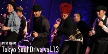 ダンサー Tokyo Soul Drive vol.13 Review