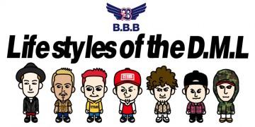 ダンサー BBB待望のサードミュージックアルバム『Lifestyles of the D.M.L』